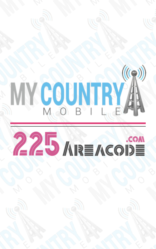 225 area code- My country mobile